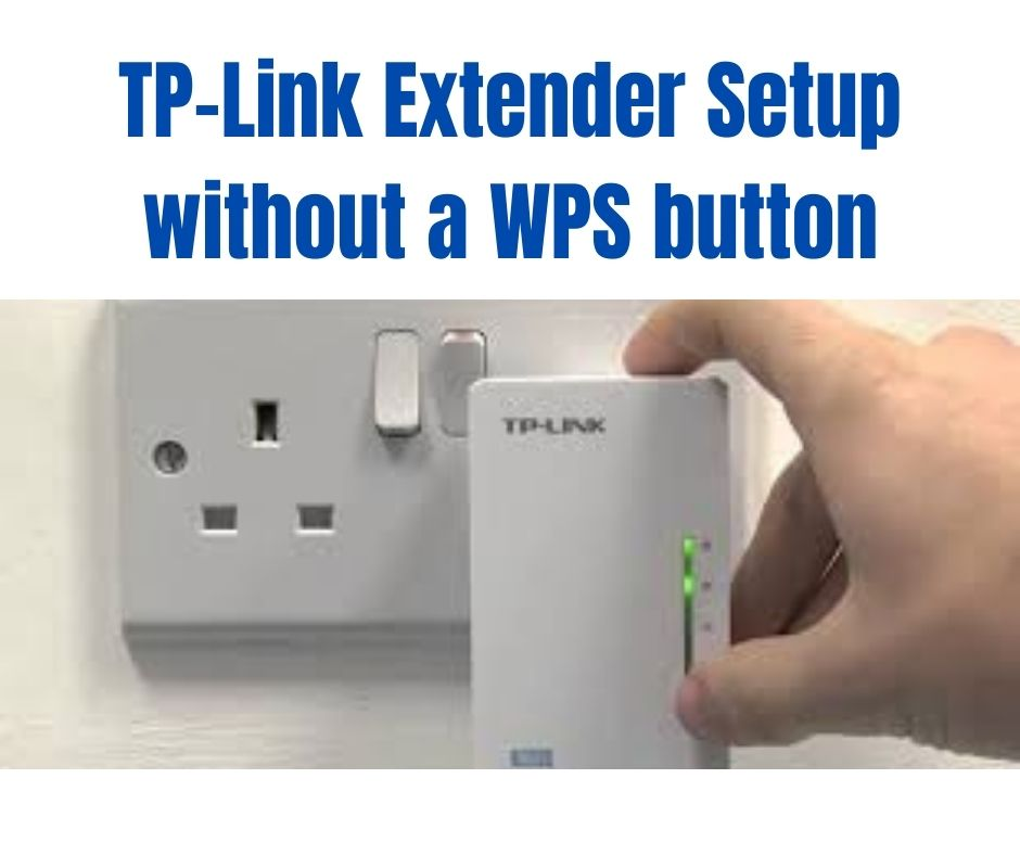 TP-Link Extender Setup without a WPS button